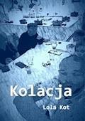 Kolacja - Lola Kot - ebook