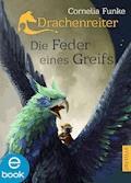Die Feder eines Greifs - Cornelia Funke - E-Book
