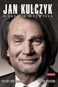 Jan Kulczyk. Biografia niezwykła - Piotr Nisztor, Cezary Bielakowski - ebook