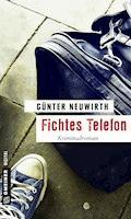 Fichtes Telefon - Günter Neuwirth - E-Book