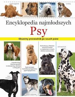 Encyklopedia najmłodszych. Psy - Opracowanie zbiorowe - ebook