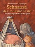 Schnauze, das Christkind ist da - Karen Christine Angermayer - E-Book