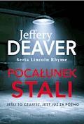 Pocałunek stali - Jeffery Deaver - ebook