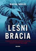 Leśni bracia - Rafał Wnuk - ebook