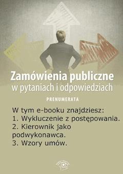 Zamówienia publiczne w pytaniach i odpowiedziach. Wydanie specjalne kwiecień 2014 r. - Justyna Rek-Pawłowska - ebook
