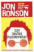 Czy jesteś psychopatą? - Jon Ronson - ebook