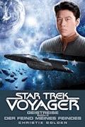 Star Trek - Voyager 4: Geistreise 2 - Der Feind meines Feindes - Christie Golden - E-Book