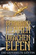 Drachenelfen - Die gefesselte Göttin - Bernhard Hennen - E-Book