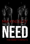 Tied To Need - Mia Kingsley - E-Book