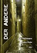 Der Andere - Max Pechmann - E-Book