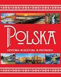 Polska. Historia. Kultura. Przyroda - Krzysztof Żywczak - ebook
