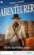 Die Abenteurer - Folge 23 - Robert deVries - E-Book