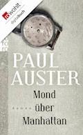 Mond über Manhattan - Paul Auster - E-Book