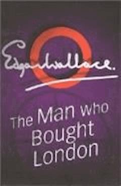The Man who bought London - Edgar Wallace - ebook