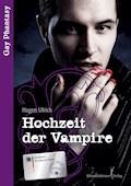 Hochzeit der Vampire ... - Hagen Ulrich - E-Book