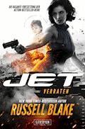 VERRATEN (JET 2) - Russell Blake - E-Book
