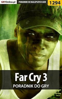 Far Cry 3 - poradnik do gry - Michał Rutkowski - ebook