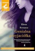 Genialna przyjaciółka - Elena Ferrante - audiobook