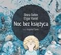 Noc bez księżyca - Shira Gefen, Etgar Keret - audiobook