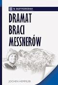 Dramat braci Messnerów - Jochen Hemmleb - ebook