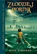 Złodziej Pioruna. Tom I Percy Jackson i Bogowie Olimpijscy - Rick Riordan - ebook