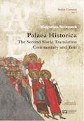 """Palaea Historica"". The Second Slavonic Translation: Commentary and Text - Małgorzata Skowronek - ebook"