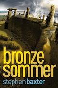 Nordland-Trilogie 2: Bronzesommer - Stephen Baxter - E-Book