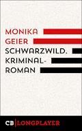 Schwarzwild. Bettina Bolls vierter Fall - Monika Geier - E-Book