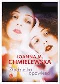 Złodziejka opowieści - Joanna M. Chmielewska - ebook