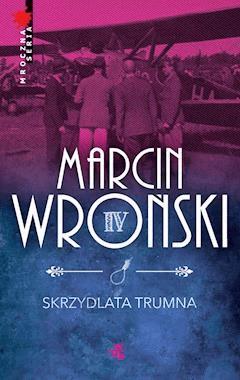 Skrzydlata trumna - Marcin Wroński - ebook