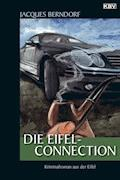 Die Eifel-Connection - Jacques Berndorf - E-Book + Hörbüch