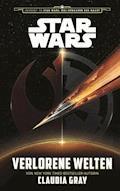 Star Wars: Verlorene Welten - Claudia Gray - E-Book