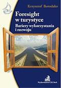 Foresight w turystyce Bariery wykorzystania i rozwoju - Krzysztof Borodako - ebook