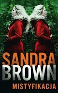 Mistyfikacja - Sandra Brown - ebook