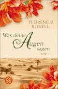Was deine Augen sagen - Florencia Bonelli - E-Book