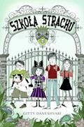 Szkoła Strachu - Gitty Daneshvari - ebook