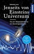 Jenseits von Einsteins Universum - Rüdiger Vaas - E-Book
