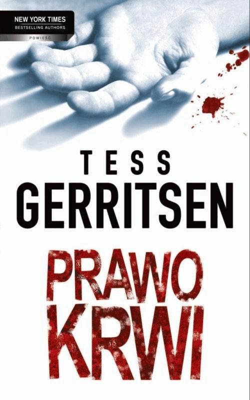 Prawo krwi - Tylko w Legimi możesz przeczytać ten tytuł przez 7 dni za darmo. - Tess Gerritsen