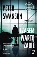 Czasem warto zabić - Peter Swanson - ebook