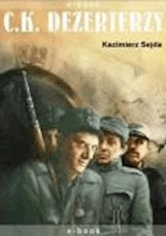 C.K. Dezerterzy - Kazimierz Sejda - ebook
