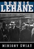 Miniony świat - Dennis Lehane - ebook
