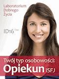 Twój typ osobowości: Opiekun (ISFJ) - Laboratorium Dobrego Życia - ebook