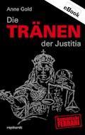 Die Tränen der Justitia - Anne Gold - E-Book
