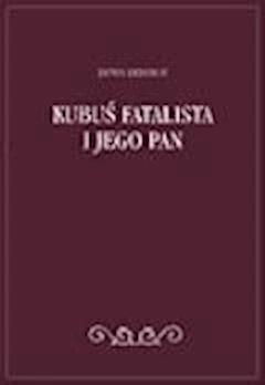 Kubuś Fatalista i jego pan  - Denis Diderot - ebook
