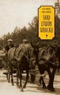 Skąd Litwini wracali - Józef Markuza, Biruta Markuza - ebook