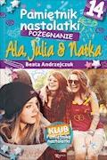 Pamiętnik nastolatki 14. Pożegnanie - Beata Andrzejczuk - ebook