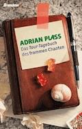 Das Tour-Tagebuch des frommen Chaoten - Adrian Plass - E-Book
