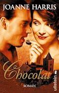Chocolat - Joanne Harris - E-Book