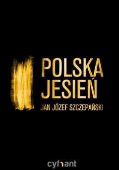 Polska jesień - Jan Jozef Szczepański - ebook