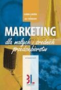 Marketing dla małych i średnich przedsiębiorstw. Wydanie 5 - Bjorn Lunden, Ulf Svensson - ebook